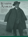 Reading Mahler (eBook): German Culture and Jewish Identity in Fin-de-Siècle Vienna