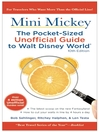 Mini Mickey (eBook): The Pocket-Sized Unofficial Guide to Walt Disney World