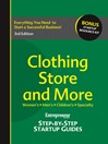 Clothing Store and More (eBook): Step-by-Step Startup Guide
