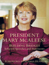 President Mary McAleese (eBook): Building Bridges - Selected Speeches and Statements