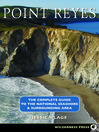 Point Reyes (eBook): The Complete Guide to the National Seashore & Surrounding Area