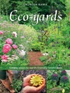 Eco-yards (eBook): Simple Steps to Earth-Friendly Landscapes