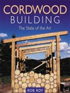 Cordwood Building (eBook): The State of the Art