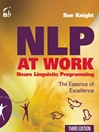 NLP at Work (eBook): The Essence of Excellence