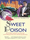 Sweet Poison (eBook): Lord Edward Corinth and Verity Browne Series, Book 1