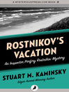 Rostnikov's Vacation (eBook): Inspector Porfiry Rostnikov Series, Book 7