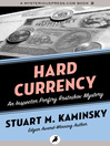 Hard Currency (eBook): Inspector Porfiry Rostnikov Series, Book 9