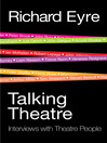 Talking Theatre (eBook): Interviews with Theatre People