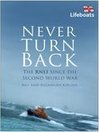 Never Turn Back (eBook): The RNLI Since the Second World War