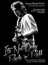 It's Not Only Rock 'n' Roll (eBook): Iconic Musicians Reveal the Source of their Creativity