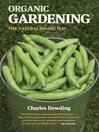 Organic Gardening (eBook): The Natural No-Dig Way