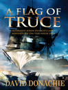 A Flag of Truce (eBook): John Pearce Series, Book 4