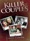 Killer Couples (eBook): True Stories of Partners In Crime, Including Fred West & Rose West
