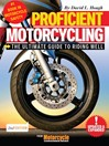 Proficient Motorcycling (eBook): The Ultimate Guide to Riding Well