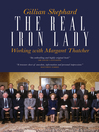 The Real Iron Lady (eBook): Working with Margaret Thatcher