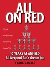 All on Red (eBook): Ten Years At Anfield