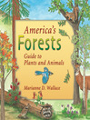 America's Forests (eBook): Guide to Plants and Animals