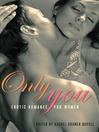 Only You (eBook): Erotic Romance for Women