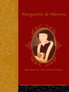 Marguerite de Navarre (eBook): Mother of the Renaissance