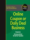 Online Coupon or Daily Deal Business (eBook): Step-by-Step Startup Guide