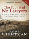 The Poor Had No Lawyers (eBook): Who Owns Scotland (And How They Got It)