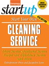 Start Your Own Cleaning Service (eBook): Maid Service, Janitorial Service, Carpet and Upholstery Service, and More