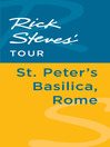 Rick Steves' Tour (eBook): St. Peter's Basilica, Rome