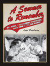 A Summer to Remember (eBook): Bill Veeck, Lou Boudreau, Bob Feller, and the 1948 Cleveland Indians