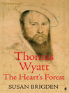 Thomas Wyatt (eBook): The Heart's Forest