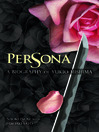Persona (eBook): A Biography of Yukio Mishima