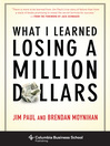 What I Learned Losing a Million Dollars (eBook)