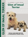 Glen of Imaal Terrier (eBook): Special Rare-Breed Edition: A Comprehensive Owner's Guide