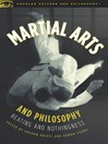 Martial Arts and Philosophy (eBook): Beating and Nothingness
