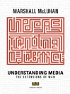 Understanding Media (eBook): The Extensions of Man