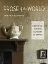 Prose of the World (eBook): Modernism and the Banality of Empire