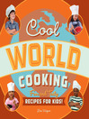 Cool World Cooking (eBook): Fun and Tasty Recipes for Kids!