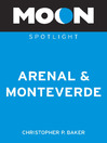 Moon Spotlight Arenal & Monteverde (eBook)