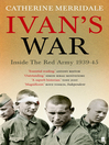 Ivan's War (eBook): Inside the Red Army, 1939-45