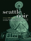 Seattle Noir (eBook)