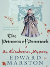 The Princess of Denmark (eBook): Elizabethan Theater Series, Book 16