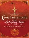 Constantinople (eBook): The Last Great Siege, 1453