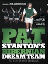 Pat Stanton's Hibernian Dream Team (eBook)