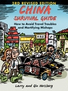 China Survival Guide (eBook): How to Avoid Travel Troubles and Mortifying Mishaps