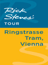 Rick Steves' Tour (eBook): Ringstrasse Tram, Vienna