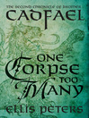One Corpse Too Many (eBook): Chronicles of Brother Cadfael, Book 2