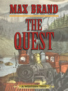 The Quest (eBook): A Western Trio