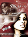 Smoking Hot (eBook): Naked Delirium Series, Book 5