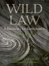 Wild Law (eBook): A Manifesto for Earth Justice