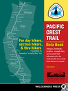 Pacific Crest Trail Data Book (eBook): Mileages, Landmarks, Facilities, Resupply Data, and Essential Trail Information for the Entire Pacific Crest Trail, from Mexico to Canada