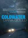 Coldwater (eBook): A Novel